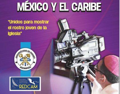 ENCUENTRO REGIONAL DE TELEVISORAS CATÓLICAS de Centroamérica, México  y el Caribe