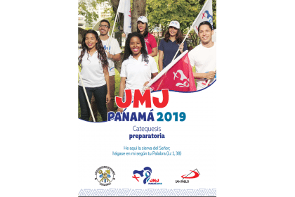 Catequesis Preparatoria  para la JMJ Panamá 2019