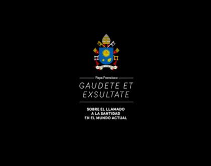 Gaudete et exsultate, la nueva Exhortación Apostólica del Papa