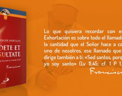 """Presentarán la nueva Exhortación Apostólica del Papa Francisco: """"Gaudete Et Exsultate""""."""