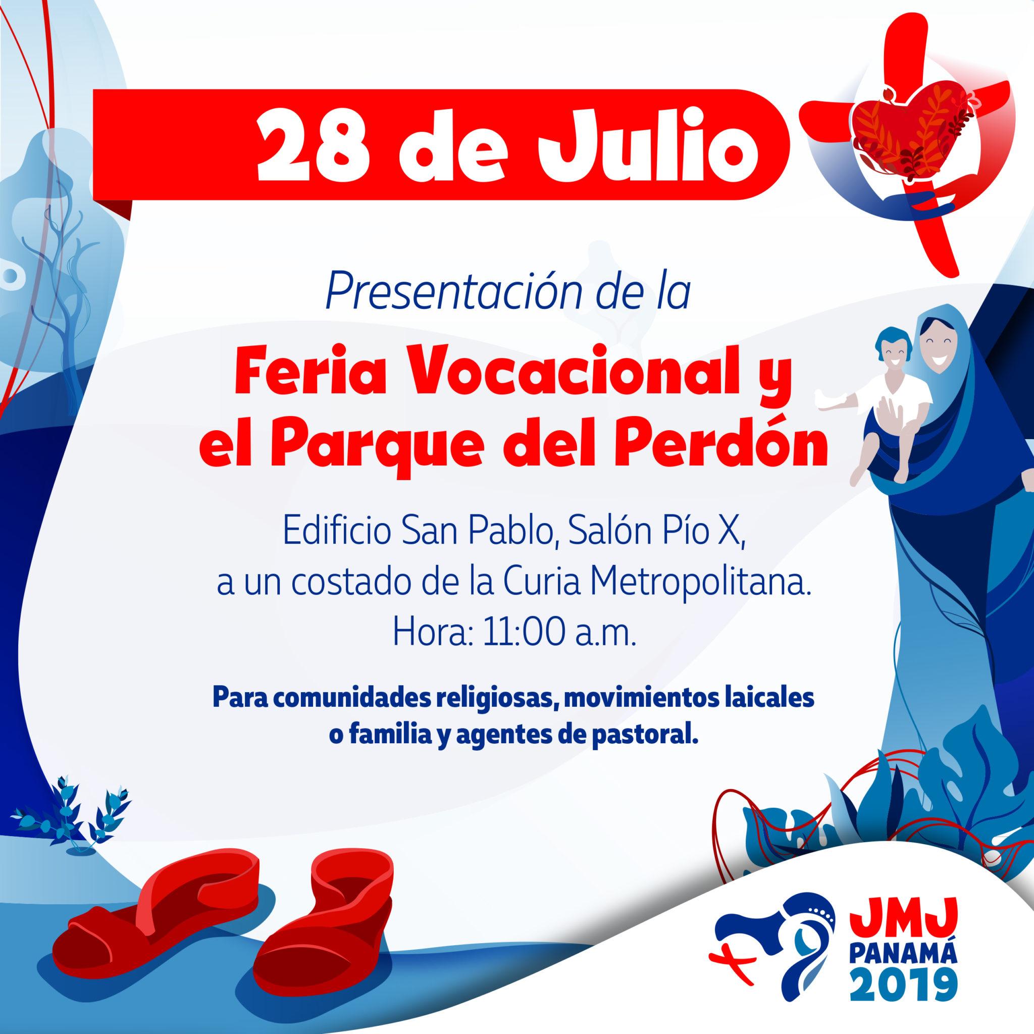 28 de Julio: Presentación de la Feria Vocacional y el Parque del Perdón.