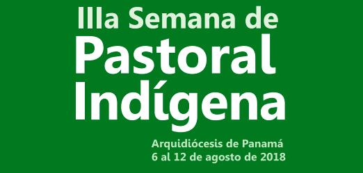 Inicia Semana de Pastoral Indígena