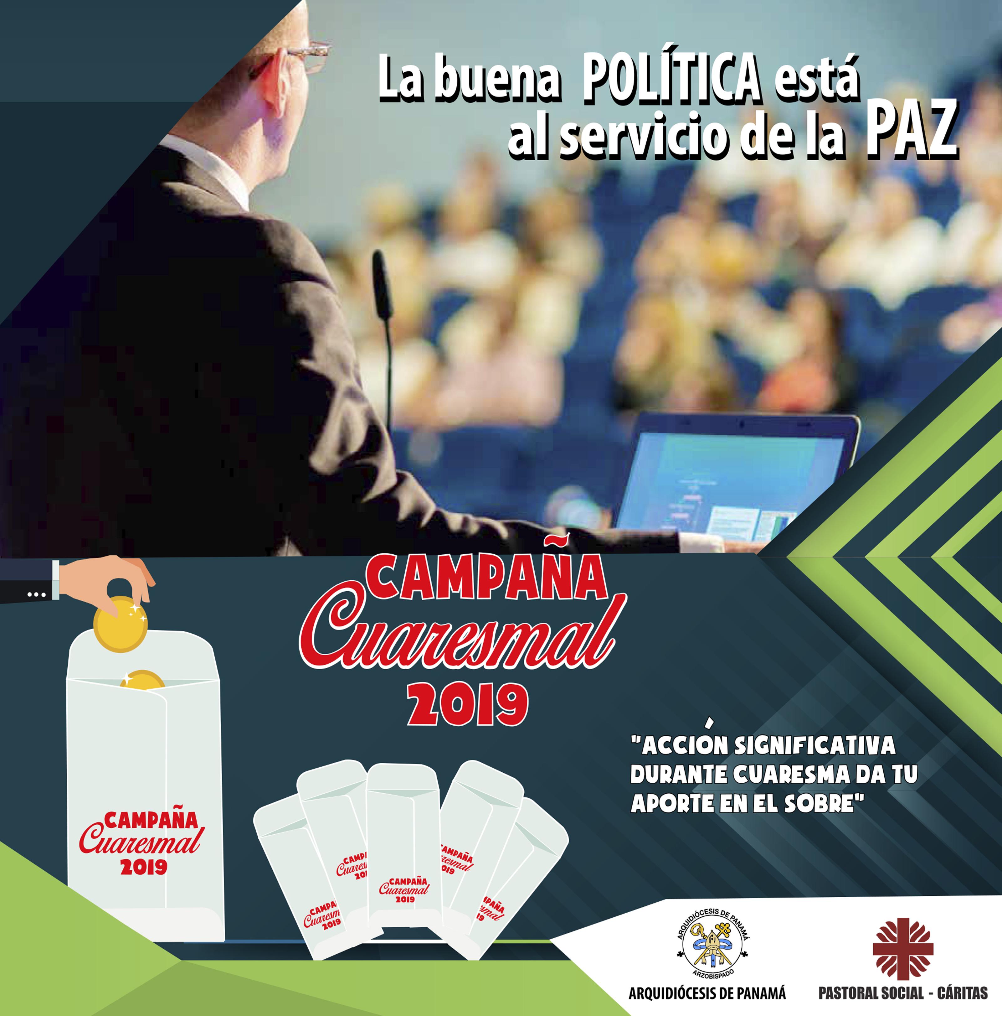 """Campaña Cuaresmal  """"La buena política está al servicio de la paz"""""""