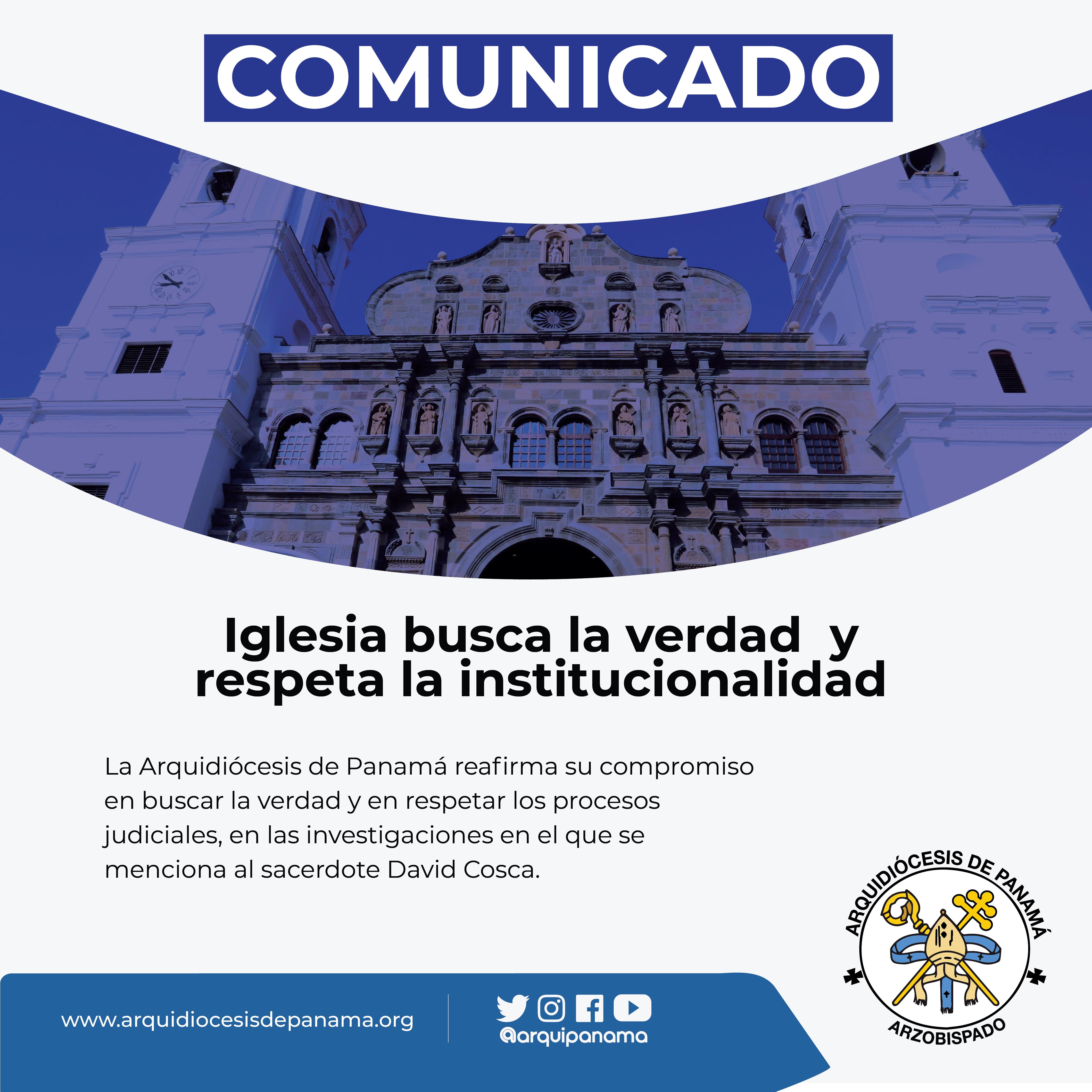 COMUNICADO: Iglesia busca la verdad y respeta la institucionalidad
