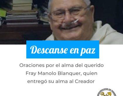 Arzobispo de Panamá eleva oraciones por el alma de Fray Manolo Blanquer