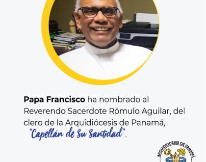 """Padre Rómulo Aguilar designado """"Capellán de Su Santidad"""""""