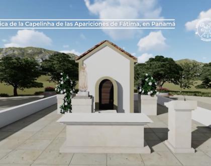 Panamá tendrá replica exacta de la Capilla de las Apariciones de Fátima