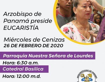 "Eucaristía ""Miércoles de Cenizas"" - Arzobispo de Panamá"