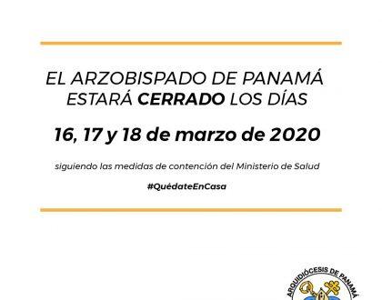 CIERRE DE LAS OFICINAS DEL ARZOBISPADO DE PANAMÁ