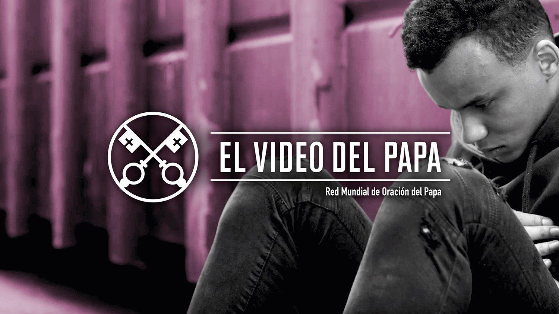 El 'Video del Papa' pide rezar por personas bajo influencia de las adicciones