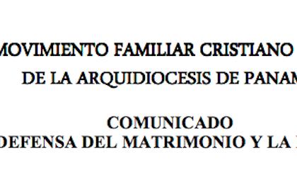 COMUNICADO DEL MOVIMIENTO FAMILIAR CRISTIANO EN DEFENSA DEL MATRIMONIO Y LA FAMILIA